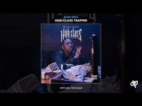 Blacc Zacc - Trap Boo ft Hoodrich Pablo Juan [High Class Trapper]