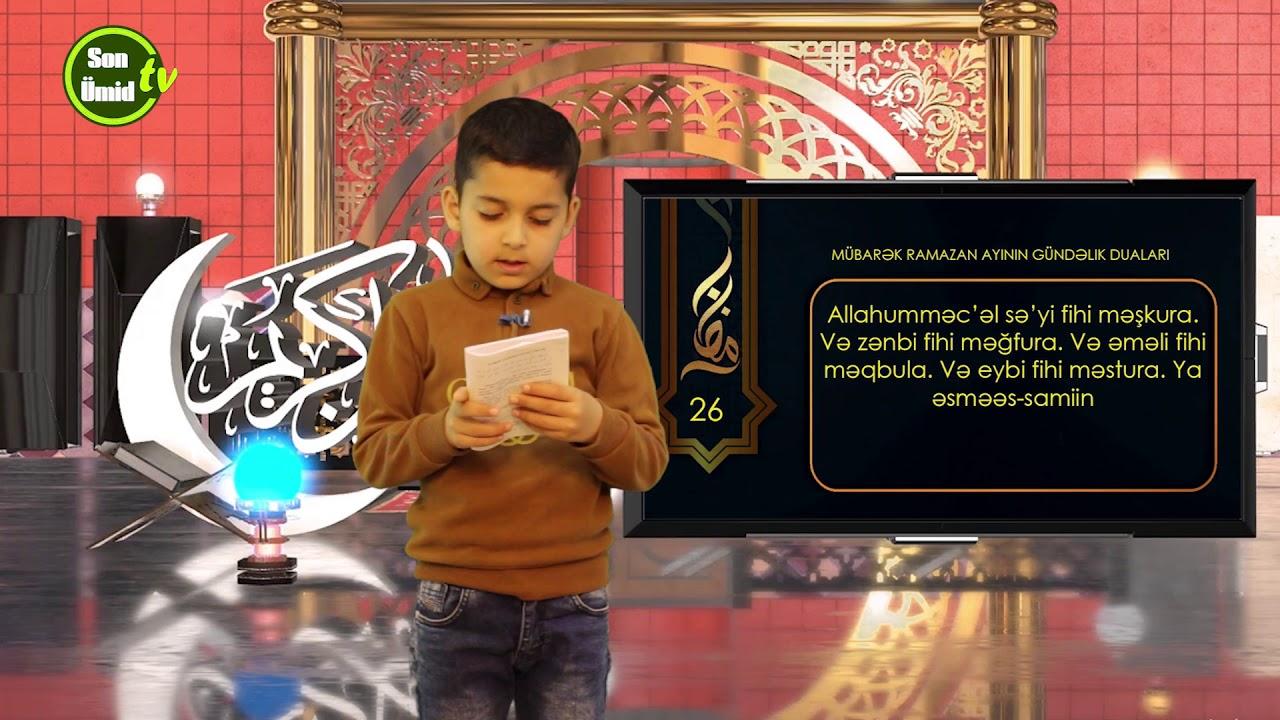 Mübarək #Ramazan2020 ayının 26-cı gününün – #DUASI Zeynəb&Mehdi