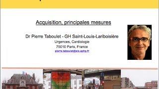 2a. Technique de lecture d'un ECG (1). Acquisition et principales mesures. Dr P. Taboulet (France) thumbnail