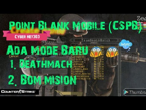 POINT BLANK (CSPB) UPDATE TERBARU 2018 from YouTube · Duration:  5 minutes 5 seconds