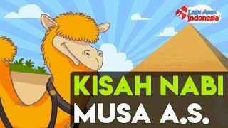 Lagu Anak Islami – Kisah Nabi Musa AS – Lagu Anak Indonesia