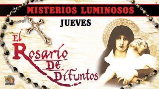 Rosario De Difuntos - Misterios Luminosos (Jueves) - Las Madres Adoratrices