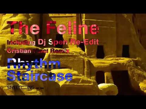 Rhythm Staircase - Feline (DJ Spen Afro Re-Edit)