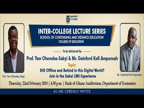 UG Inter-College Lecture: Still Offline & Behind in this Digital World? Join the Sakai LMS Expe.