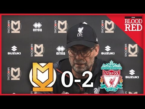 Jurgen Klopp Post-Match Press Conference | MK Dons 0-2 Liverpool