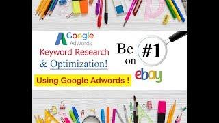 eBay Title SEO Optimization Using Google Adwords - Title Keyword Generator 2019
