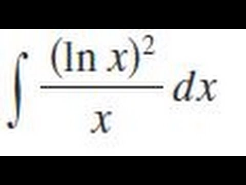 (ln x)^2/x dx, Evaluate the indefinite integral.