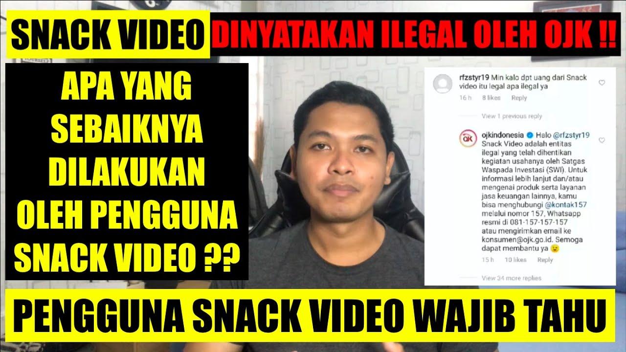 Gawat Snack Video Dinyatakan Ilegal Oleh Ojk Apa Yang Harus Dilakukan Oleh Pengguna Snack Video Youtube