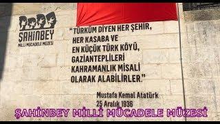 Gaziantep / Şahinbey Milli Mücadele Müzesini Ziyaret Ettik