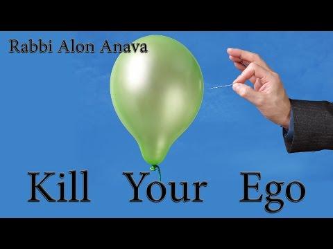 The secret to success in life - Kill your ego - Rabbi Alon Anava