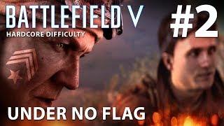 BATTLEFIELD 5 - Hardcore Difficulty - Campaign Walkthrough Gameplay Part 2 - UNDER NO FLAG - PC