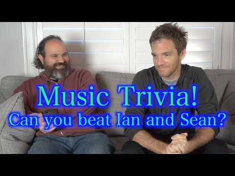 Music Trivia: Can you Beat Ian and Sean?!