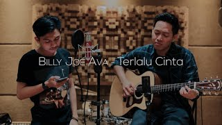Terlalu Cinta - Rossa | Live Cover  by  Billy Joe Ava Ft. Audree Dewangga