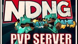Newdaynewgame PvP Server - ndngpvp.nitrado.net 1.7.4-1.7.2