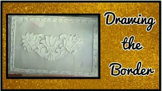 How to do Relief Work Paintings-Lets draw the border