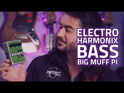 Electro Harmonix Bass Big Muff Pi Fuzz - One Bass Muff to Rule Them All
