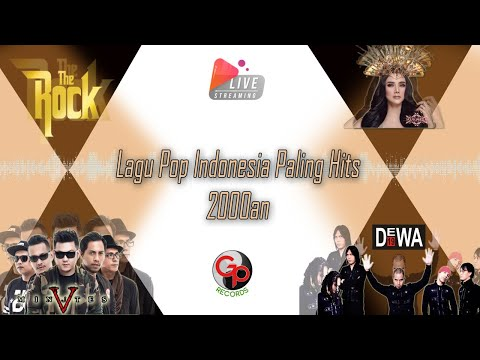 Lagu Pop Indonesia Hits 2000an • DEWA19/FIVEMINUTES/THE ROCK/MULAN #LIVEMusicStream (Senin)