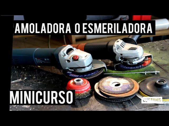Amoladora o esmeriladora 115mm | MINICURSO | CUSTOMS