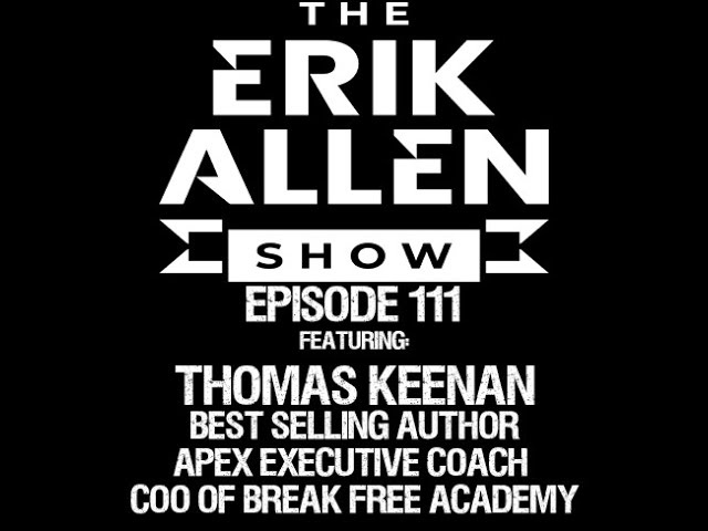 Ep. 111 - Tomas Keenan - Author of 'Unf*ck Your Business - Coach - COO of Break Free Academy