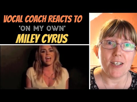 Vocal Coach Reacts to  &39;On My Own&39; Les Mis Audition - Miley Cyrus