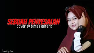 [1.07 MB] Sebuah Penyesalan - Letter For Me (Lyrics Video) Cover By Dimas Gepenk