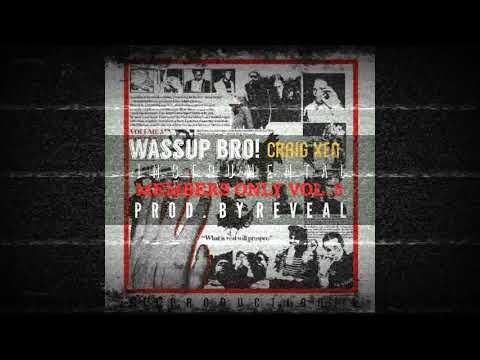 Craig Xen 'Wassup Vro!' - Instrumental (prod. by Reveal)