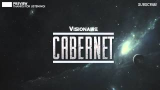 Visionaire - Cabernet (Original Mix) Preview