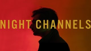 """Foxing - """"Night Channels"""" (Official Video)"""