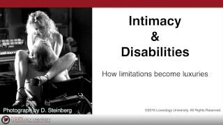 """Loveology University – """"Intimacy & Disabilities"""" Course Sneak Preview!"""