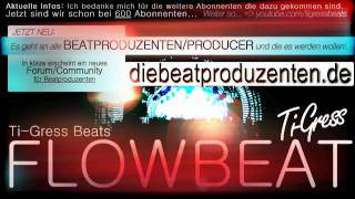 FLOWBEAT - FREE DOWNLOAD - TI-GRESS BEATS