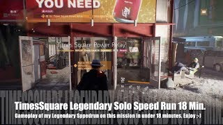 The Division 1.7 - Times Square Legendary Solo - Speed Run in 18 Minutes ;-)