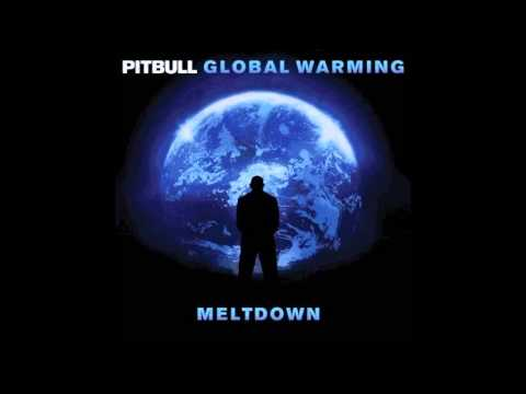 Pitbull - All The Things (feat. Inna) (Global Warming Meltdown)