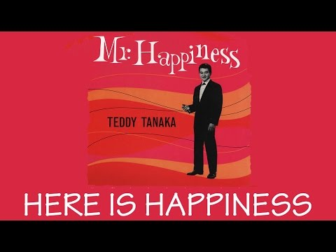 Teddy Tanaka Tribute - Here is Happiness (Koko Ni Sachi Ari)