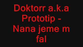 Doktorr a.k.a Prototip - Nona jeme m fal.wmv