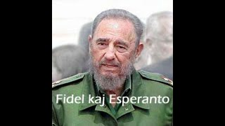 Fidel Castro  kaj  Esperanto