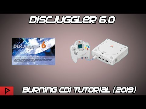 Burn CDI Images Using DiscJuggler 6.0 For Dreamcast (2019)