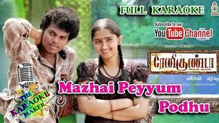 Mazhai Peyyum Podhu - Renigunta full Karaoke