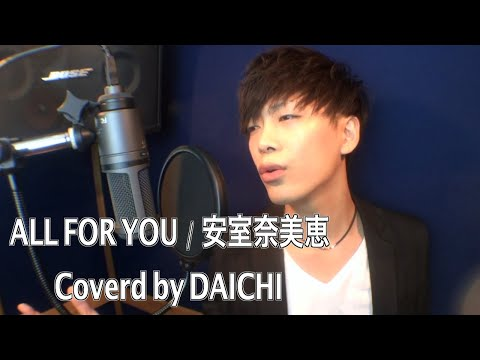 ALL FOR YOU / 安室奈美恵 by DAICHI