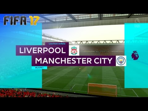 FIFA 17 - Liverpool vs. Manchester City @ Anfield