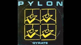 Pylon - Driving School (1980)