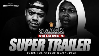 NU JERZEY TWORK VS CHARLIE CLIPS SUPER TRAILER SMACK VOL 4 (2-9-19) | URLTV