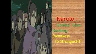 Naruto - Uchiha Clan Ranking (Weakest to Strongest)