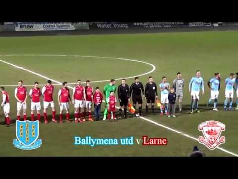 Ballymena utd FC 1-2 Larne FC