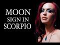 SCORPIO MOON SIGNS