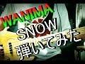 WANIMA / SNOW ベース弾いてみた
