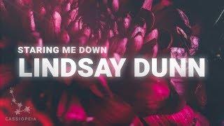 Lindsay Dunn Staring Me Down