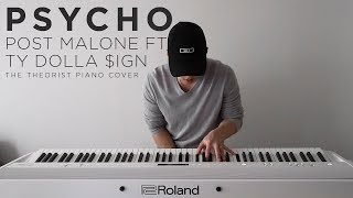 Post Malone ft. Ty Dolla $ign - Psycho | The Theorist Piano Cover