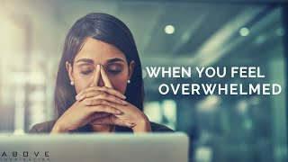 WHEN YOU FEEL OVERWHELMED | The Battle Is The Lord's - Inspirational & Motivational Video