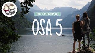 ROAD TRIP EUROOPPAAN | OSA 5