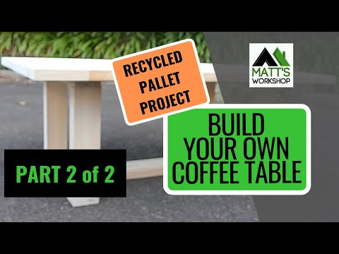 Recycling Pallets to Make a Coffee Table Part 2